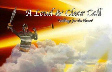 A Loud & Clear Call Ministries