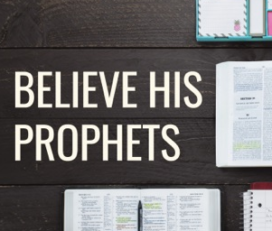Believe His Prophets