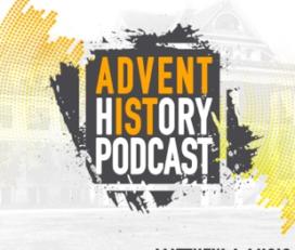 Adventist History Porcast