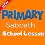 Primary Sabbath School Lesson